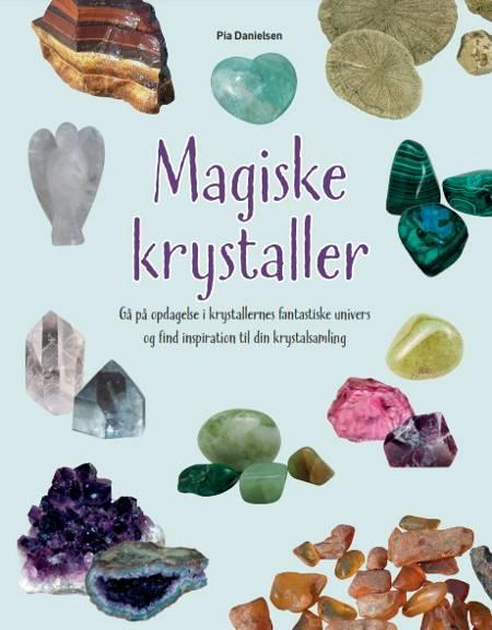 Magiske krystaller af Pia Danielsen
