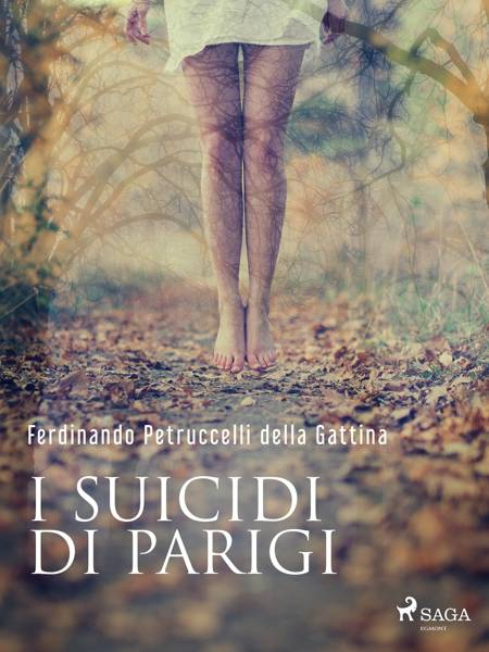 I suicidi di Parigi af Ferdinando Petruccelli