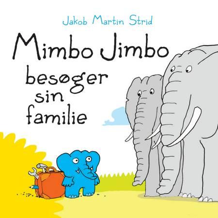 Mimbo Jimbo besøger sin familie af Jakob Martin Strid