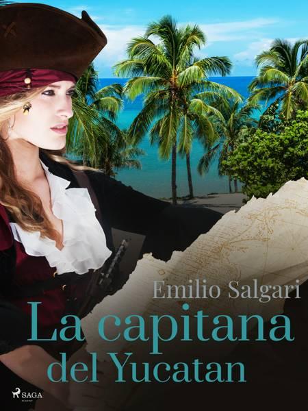 La capitana del Yucatan af Emilio Salgari