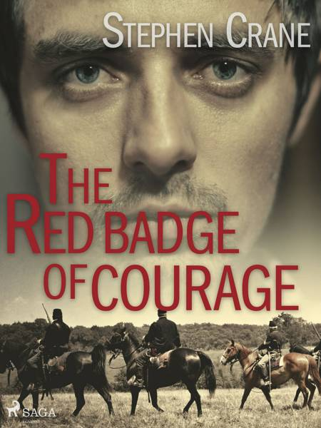 The Red Badge of Courage af Stephen Crane