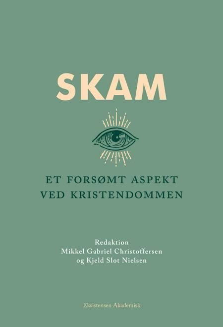 Skam af Kjeld Slot Nielsen, Mikkel Gabriel Christoffersen og Red. Mikkel Gabriel Christoffersen
