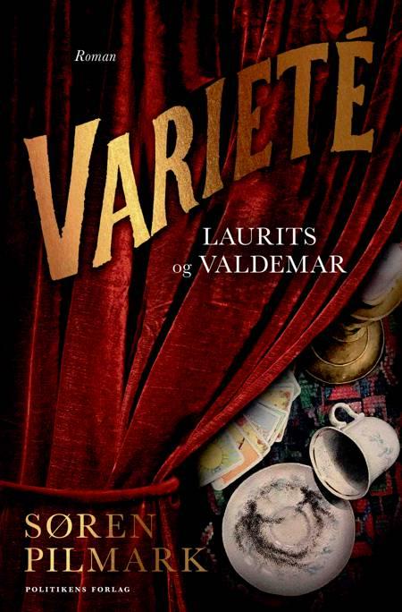Varieté. Laurits og Valdemar af Søren Pilmark