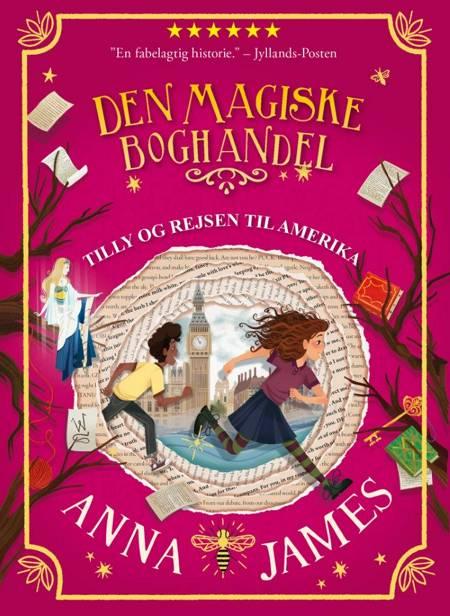 Tilly og rejsen til Amerika af Anna James