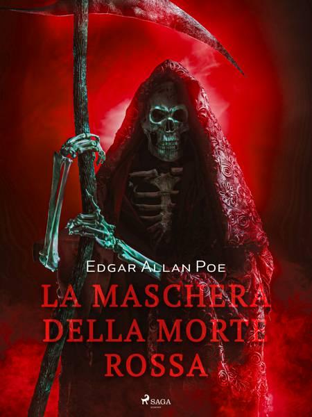 La maschera della morte rossa af Edgar Allan Poe