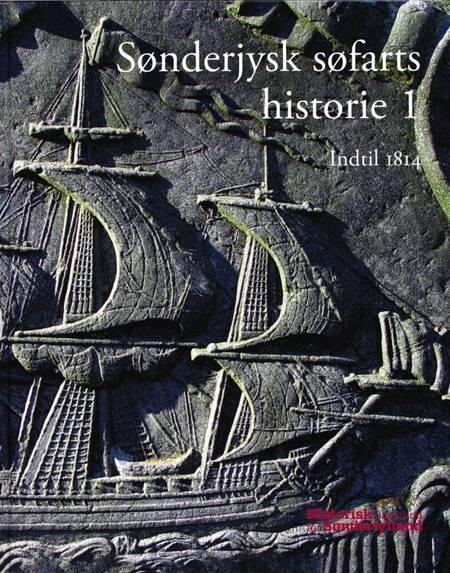 Sønderjysk søfarts historie Bd.1-2 af Hans Schultz Hansen og Mikkel Leth Jespersen