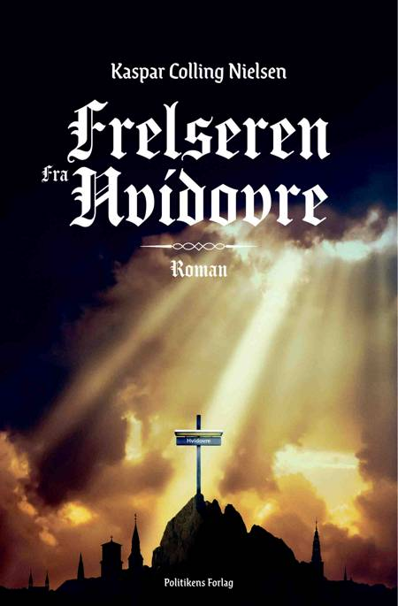 Frelseren fra Hvidovre. af Kaspar Colling Nielsen