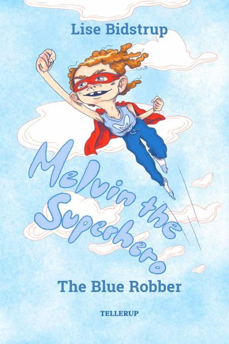 The Blue Robber af Lise Bidstrup