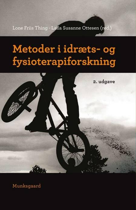 Metoder i idræts- og fysioterapiforskning af Finn Collin, Hans Bonde og Sine Agergaard m.fl.