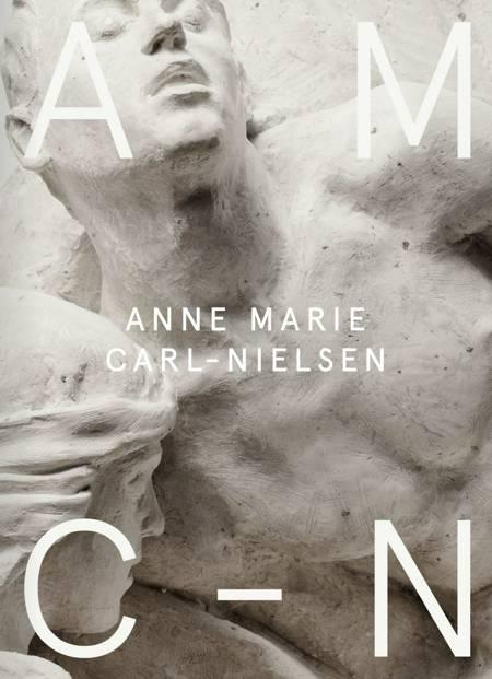 Anne Marie Carl-Nielsen af Emilie Boe Bierlich og Anna Manly