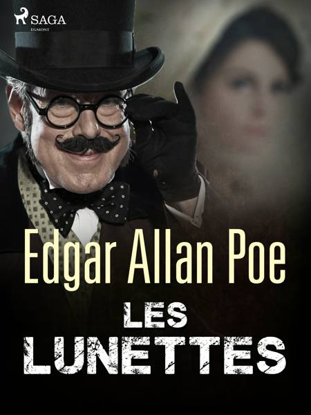 Les Lunettes af Edgar Allan Poe