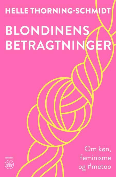 Blondinens betragtninger af Helle Thorning-Schmidt