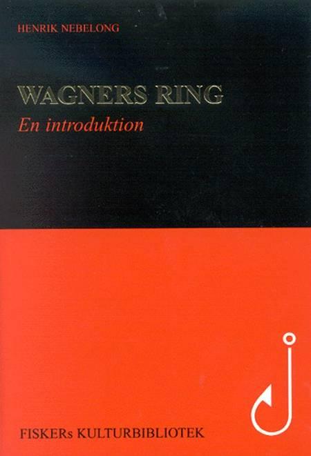 Wagners ring af Henrik Nebelong
