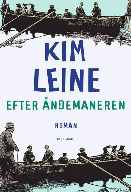 Efter åndemaneren af Kim Leine