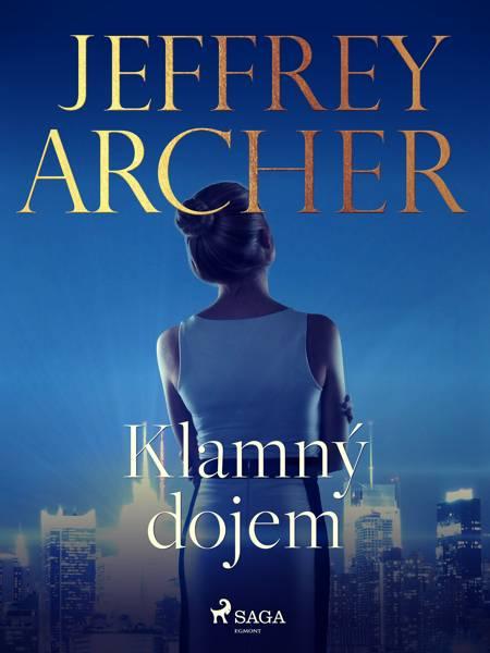 Klamný dojem af Jeffrey Archer