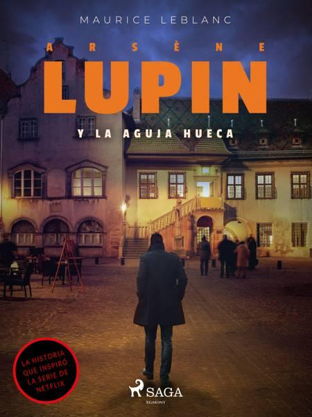Arsene Lupin y la aguja hueca af Maurice Leblanc