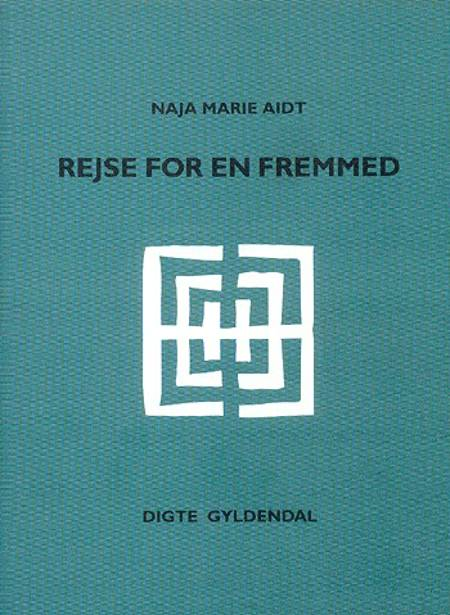 Rejse for en fremmed af Naja Marie Aidt