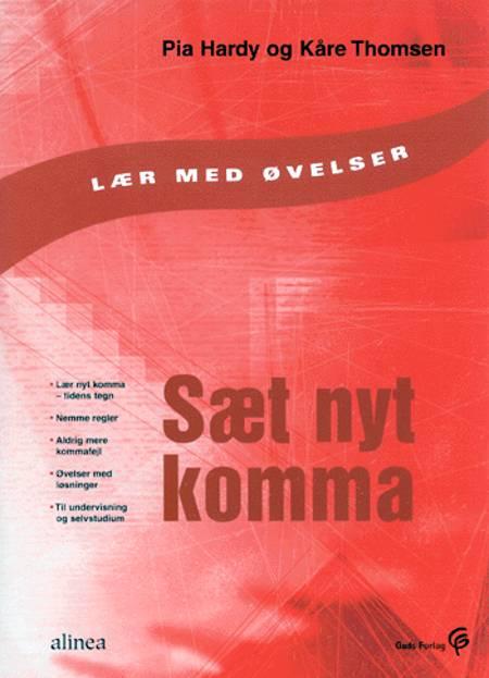 Sæt nyt komma af Kåre Thomsen og Pia Hardy