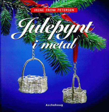 Julepynt i metal af Irene From Petersen