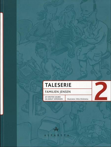 Taleserie 2 af Kirsten Gelbek, Birgit Simonsen og Kirsten Gelbek Birgit Simonsen