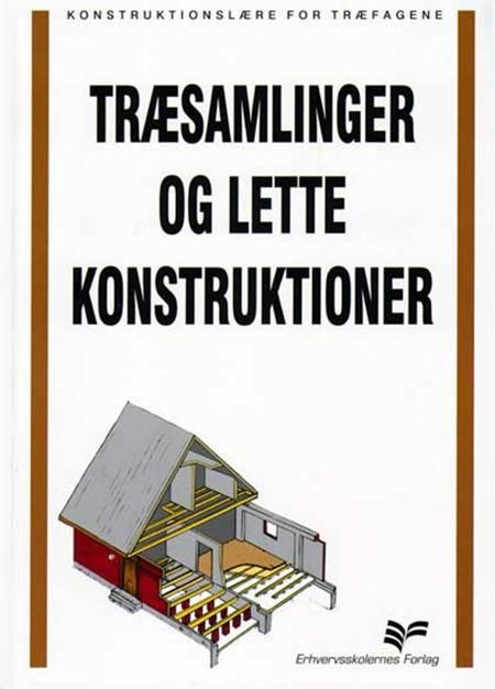 Træsamlinger og lette konstruktioner