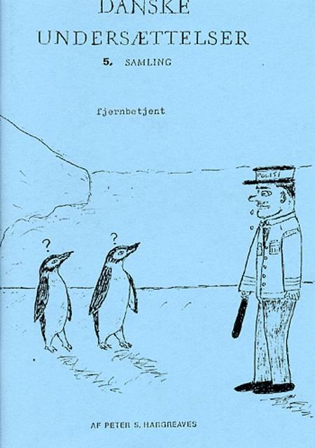 Danske undersættelser af Peter S. Hargreaves