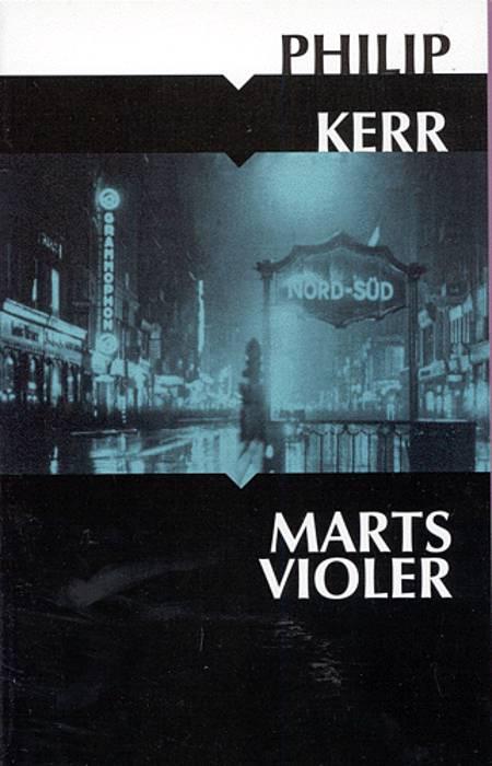 Martsvioler af Philip Kerr