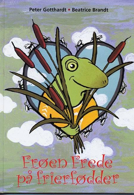 Frøen Frede på frierfødder af Peter Gotthardt