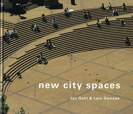 New city spaces af Jan Gehl og Lars Gemzøe