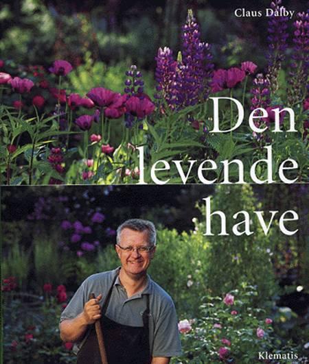 Den levende have af Claus Dalby