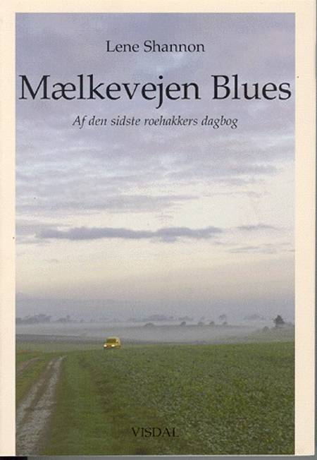 Mælkevejen Blues af Lene Shannon og Edda Lyberth