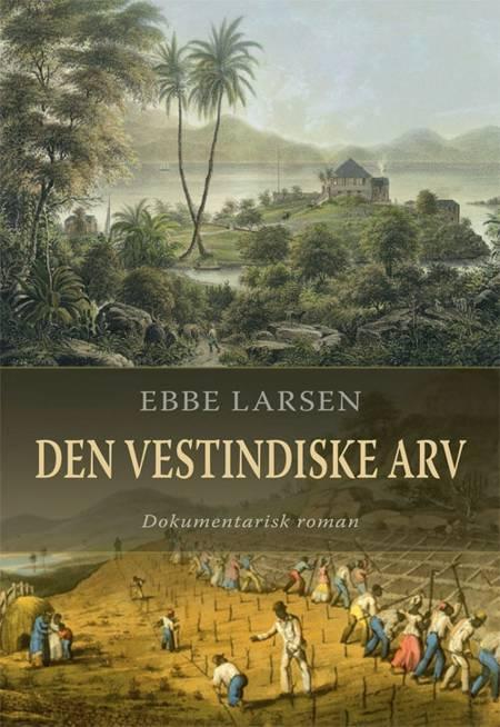 Den vestindiske arv af Ebbe Larsen