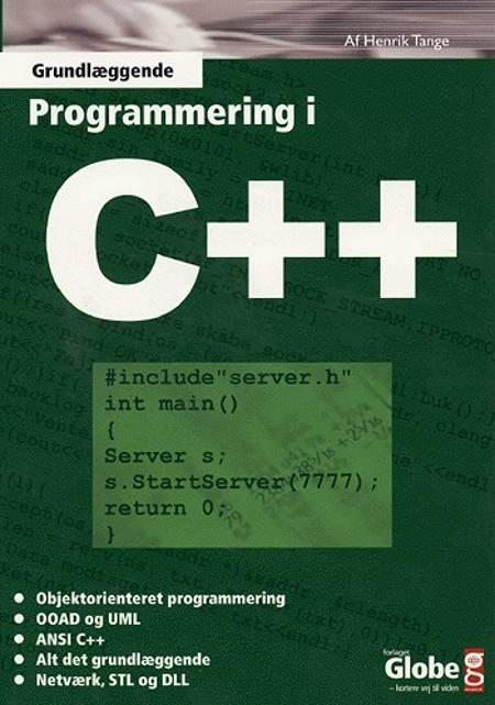 Grundlæggende programmering i C++ af Henrik Tange