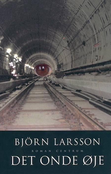 Det onde øje af Björn Larsson og Bjørn Larsson