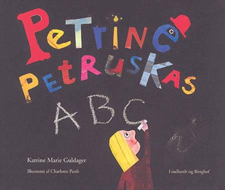Petrine Petruskas ABC af Katrine Marie Guldager