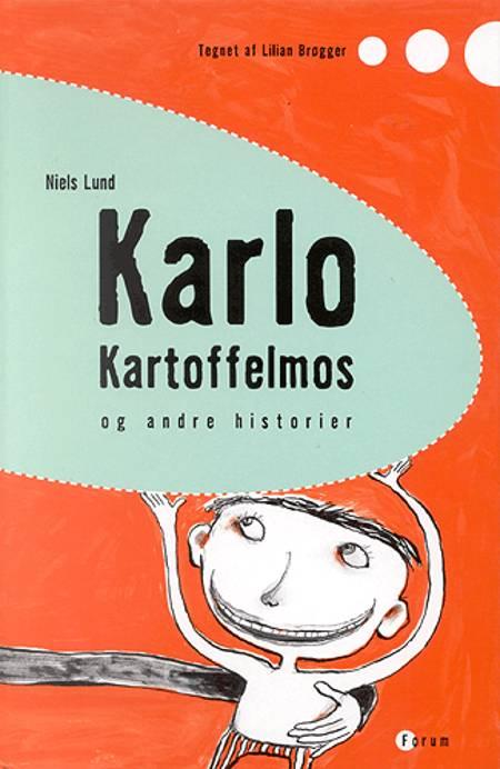 Karlo Kartoffelmos og andre historier af Niels Lund