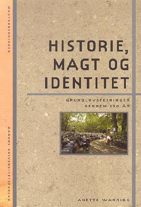 Historie, magt og identitet af Anette Warring