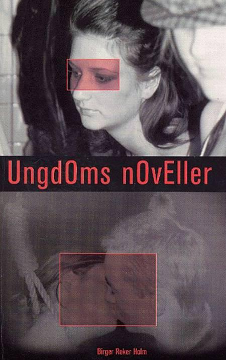 Ungdoms noveller af Birger Reker Holm