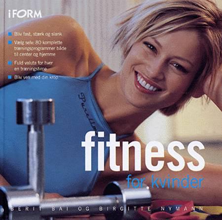 Fitness for kvinder af Birgitte Nymann