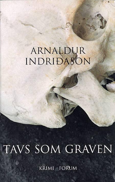 Tavs som graven af Arnaldur Indriðason