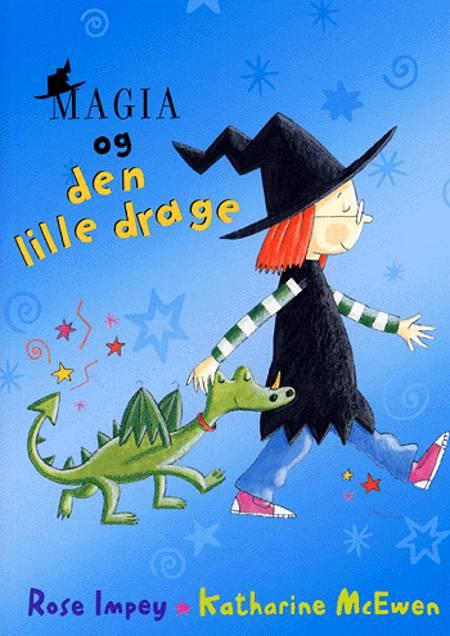 Magia og den lille drage af Rose Impey