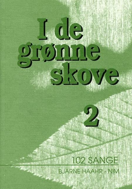 I de grønne skove af Bjarne Haahr