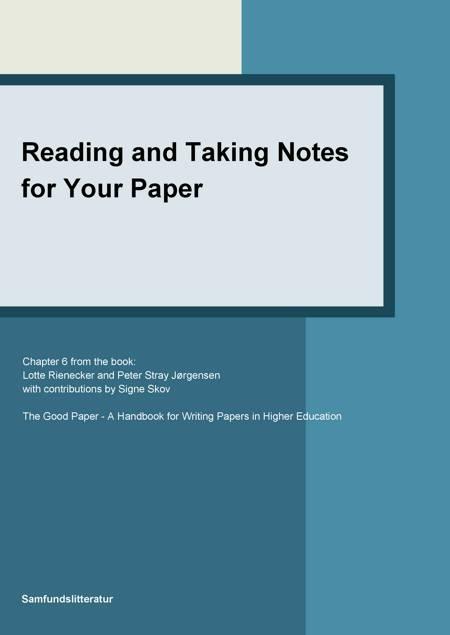Reading and taking notes for your paper af Signe Skov, Lotte Rienecker og Peter Stray Jørgensen