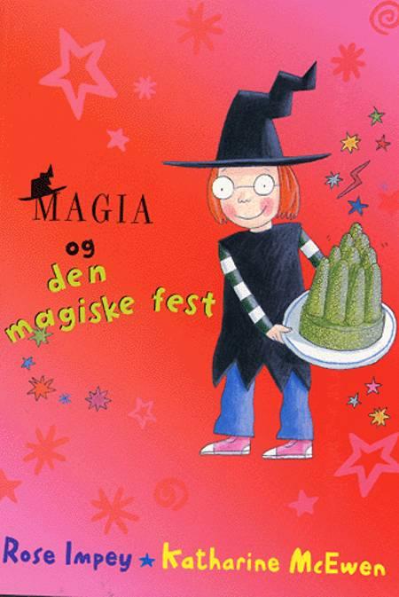 Magia og den magiske fest af Rose Impey