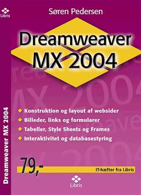 Dreamweaver MX 2004 af Søren Pedersen