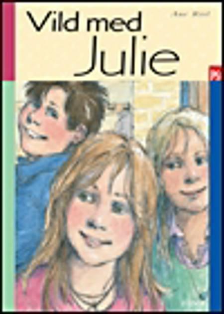 Vild med Julie af Ane Riel