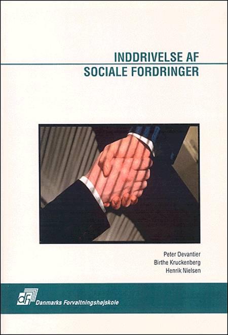 Inddrivelse af sociale fordringer af Peter Devantier, Birthe Kruckenberg, Henrik Nielsen og Birthe Kruckenberg og Henrik Nielsen