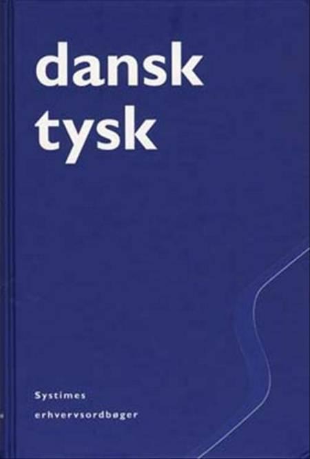 Dansk-tysk erhvervsordbog af Ole Lauridsen, Sven Tarp, Sven-Olaf Poulsen og Tove Gadegaard m.fl.