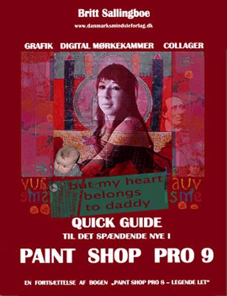 Quick guide til det spændende nye i Paint Shop Pro 9 af Britt Sallingboe
