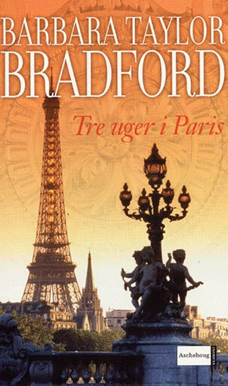 Tre uger i Paris af Barbara Taylor Bradford